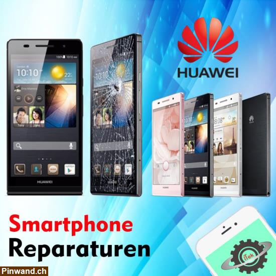 Bild 1: Huawei Display-Reparaturen Express-Service Winterthur und ZH