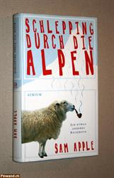 Sam Apple - Schlepping durch die Alpen